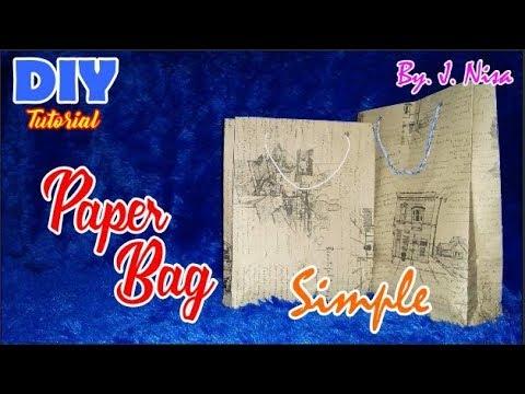 DIY||How To Make||Simple Paper Bag||By : J.Nisa