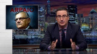 connectYoutube - Joe Arpaio: Last Week Tonight with John Oliver (HBO)