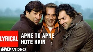 Apne To Apne Hote Hain Title Track Lyrical Video Song | Bobby Deol, Sunny Deol, Dharmendra