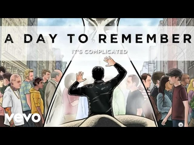 7. A Day To Remember – It's Complicated