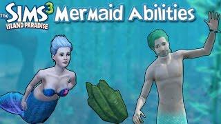 The Sims 3 Island Paradise: Mermaid Abilities