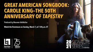Great American Songbook: Carole King—The 50th Anniversary of Tapestry (Virtual Concert)