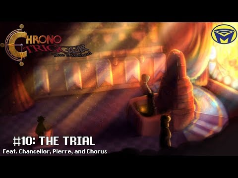 Chrono Trigger the Musical - The Trial