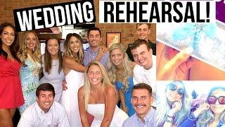 WEDDING REHEARSAL DAY!! Wedding Week | Thursday & Friday