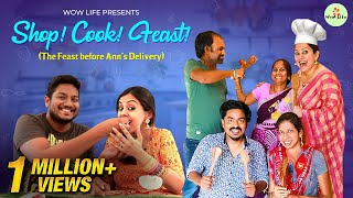 Wow Life Presents Shop! Cook! Feast! | The Fest Before Ann's Delivery | Wow Life #WowLifeAnn