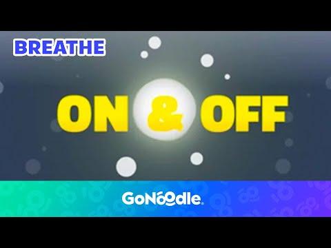 On & Off - Flow | GoNoodle