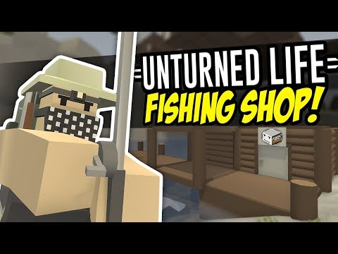 FISHING SHOP - Unturned Life Roleplay #106