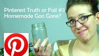 Pinterest Truth or Fail #3 - Homemade Goo-Gone?