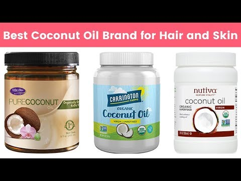 10 Best Coconut Oil Brands for Hair and Skin Care | Natural