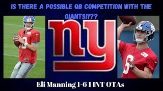 Is There A QB Competition Between Eli Manning and Daniel Jones?