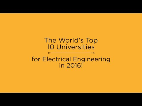 Top 10 Universities for Electrical Engineering in 2016