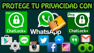 Proteger Whatsapp, Galería, Twitter, Line, Facebook, SMS en Android con Whatsapp Lock Bloquear