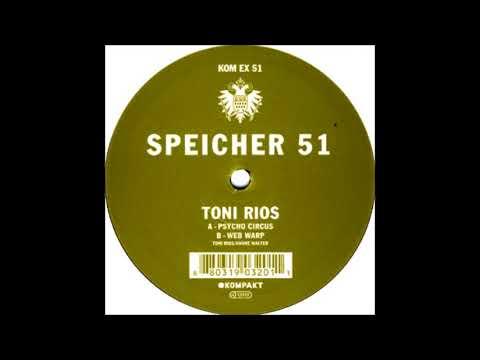 Toni Rios – Speicher 51