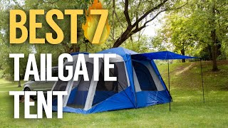 ✅ 7 Best Tailgate Tent 2019 (Buying Guide)