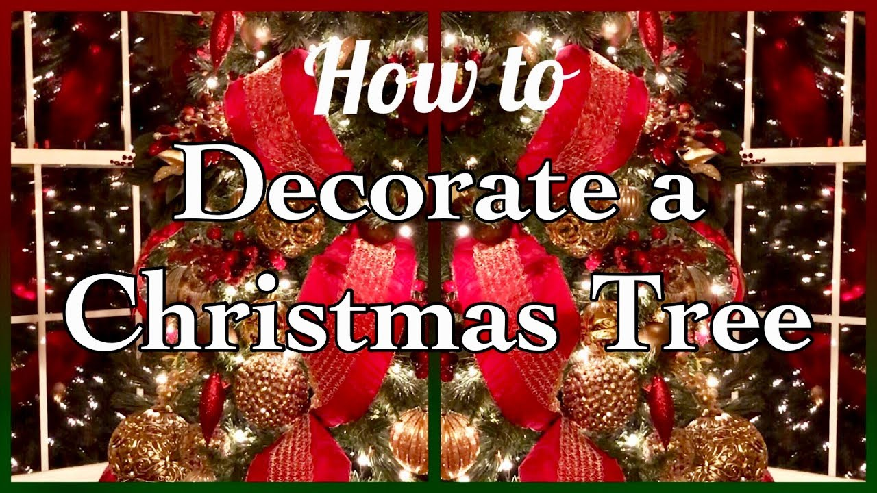 HOW TO DECORATE A CHRISTMAS TREE | Burgundy Gold Christmas Decor