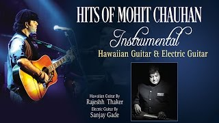 """Hits Of Mohit Chauhan"" Instrumental Songs 