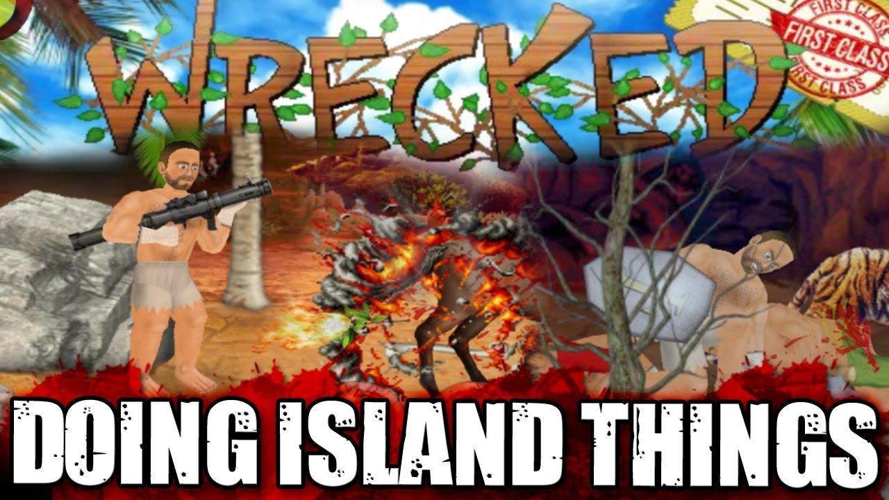 MDickie's Wrecked: Island Fun!!