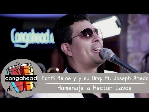 Porfi Baloa y su orq. ft. Joseph Amado performs Homenaje a Hector Lavoe