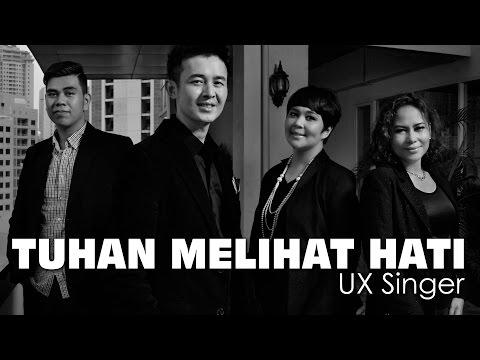 Tuhan Melihat Hati - UX Singer