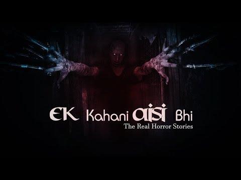 YouTube Helper Ek Kahani Aisi Bhi Episode 203 The Real Horror Stories