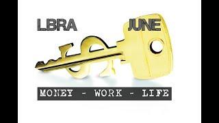 LIBRA JUNE 2018 MONEY-WORK-LIFE In-depth Tarot