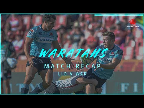 Match re-cap: Lions v NSW Waratahs