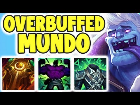 WTF! NEW MUNDO BUFFS 100% GIVE HIM TOO MUCH HEALTH! BUFFED MUNDO TOP GAMEPLAY! - League of Legends