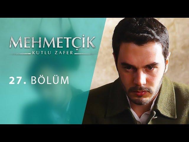 Mehmetçik Kutlu Zafer 27. Bölüm