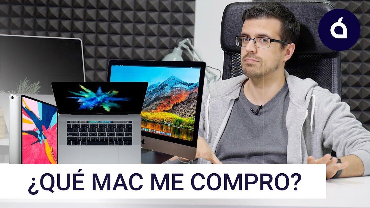 97a533f6dca Guía de compra del Mac en 2019: precios y modelos según tus necesidades