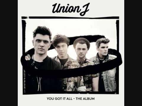 Union J - You Got It All (Remix)