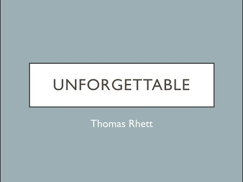 Unforgettable- Thomas Rhett Lyrics