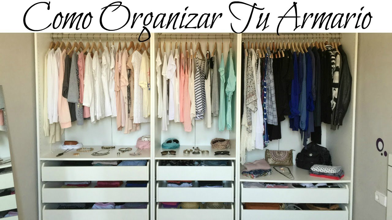 Como organizar tu armario ideas trucos y decoraci n del closet youtube - Ideas de armarios ...
