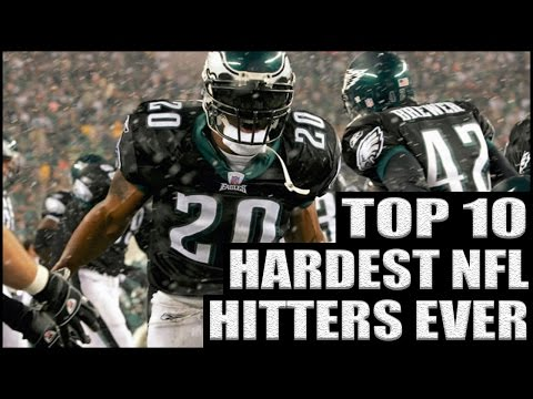 Top 10 Hardest NFL Hitters Ever