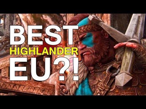 For Honor - BEST HIGHLANDER EU?!