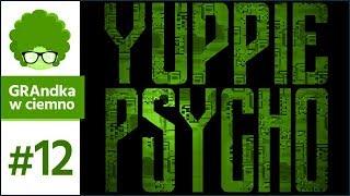 Yuppie Psycho PL #12 | No to już wiem, kim jest R. Corvo! :o
