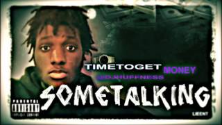 "New Rap Songs ""Some Talking"" New Rap Songs 2014 DJ Huffness TIme To Get Money"