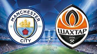 UEFA Champions League 2018/19 - Manchester City Vs Shakhtar Donetsk - 07/11/18 - FIFA 19