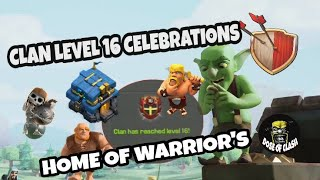 Clan Reached level 16 | clash of clans feat. REQ N GO