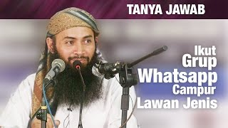 Konsultasi Syariah: Hukum Ikut Grup Whatsapp Bercampur Lawan Jenis - Ust. Dr. Syafiq Riza Basalamah