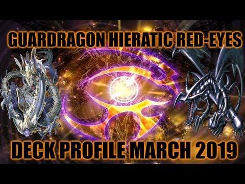 GUARDRAGON HIERATIC RED-EYES DECK PROFILE (MARCH 2019) YUGIOH!