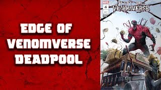 """Edge Of Venomverse"" Deadpool Comic Dub (Re-Upload)"
