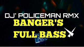 Dj POLICEMAN 2020   BANGER'S SLOW BEAT REMIX    DJ BIKIN GELENG