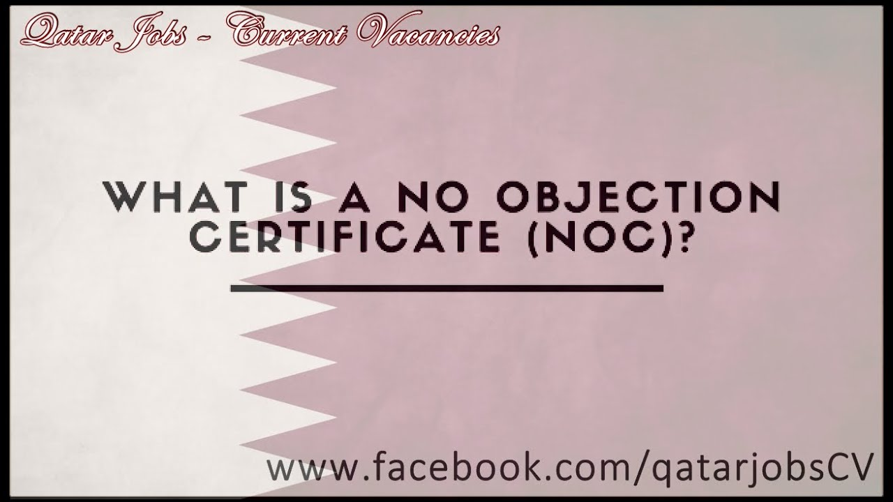 Every Thing You Need To Know About The No Objection Certificate (NOC)  Noc No Objection Certificate