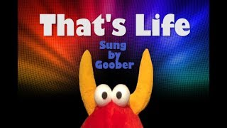 "Muppetseb Presents: ""That's Life"" Sung by Goober"