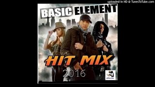 Basic Element Hit Mix 2016
