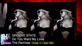 Remixes Promo: Groove State - Do You Want My Love