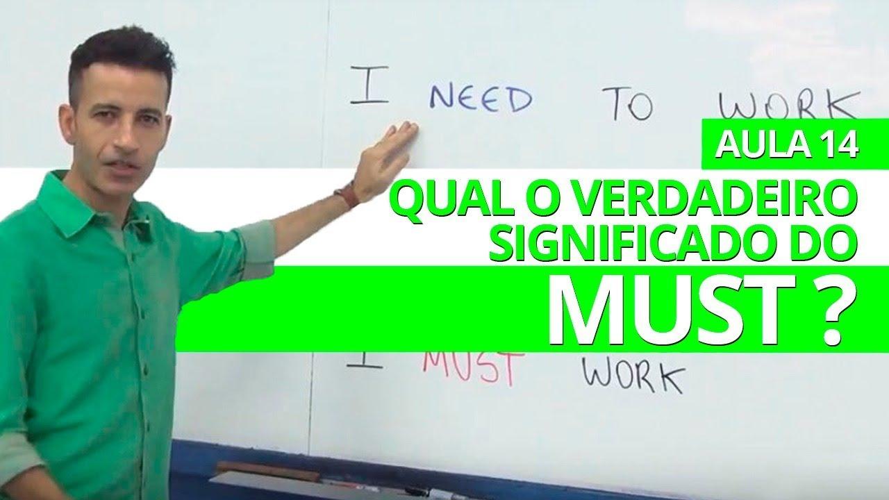 Download QUAL O VERDADEIRO SIGNIFICADO DE MUST? -  AULA 14 PARA INICIANTES - PROFESSOR KENNY