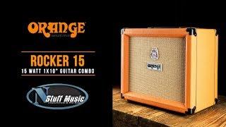 Orange Rocker 15 Combo Amp - In-Depth Demo!