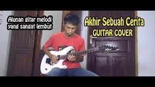 Gambar cover Akhir Sebuah Cerita - Guitar Cover By:Hendar