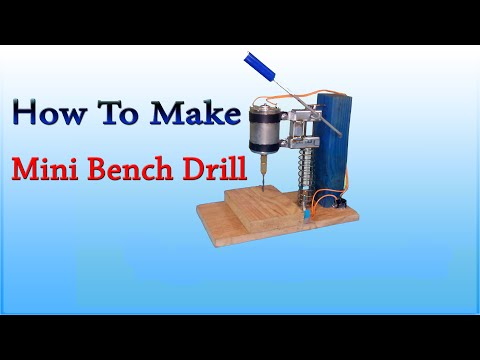 How To Make Mini Bench Drill - DIY Homemade